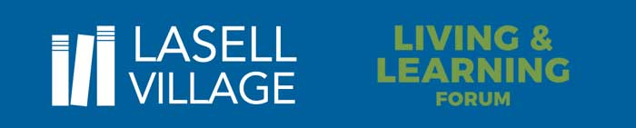 Lasell Village   Living & Learning forum
